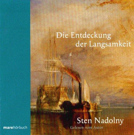 """Cover vom Hörbuch """"Die Entdeckung der Langsamkeit"""" gelesen von Sten Nadolny"""
